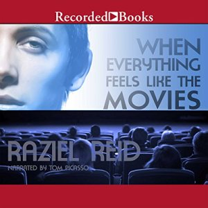 When Everything Feels Like the Movies Audiobook By Raziel Reid cover art