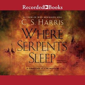 Where Serpents Sleep Audiobook By C. S. Harris cover art