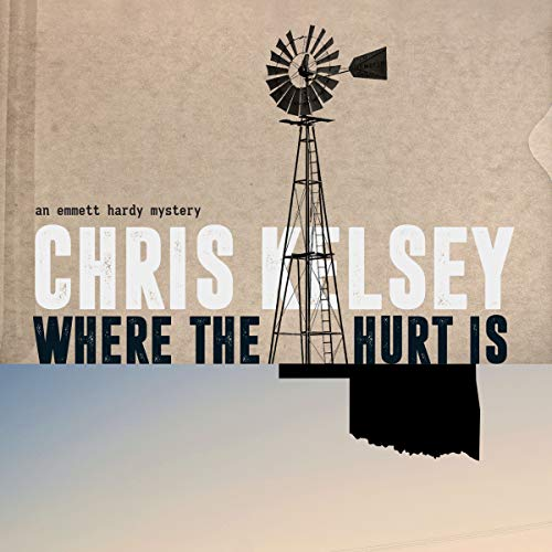 Where the Hurt Is Audiobook By Chris Kelsey cover art