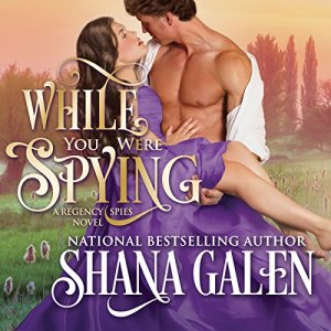 While You Were Spying Audiobook By Shana Galen cover art