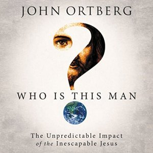 Who Is This Man? Audiobook By John Ortberg cover art