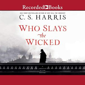 Who Slays the Wicked Audiobook By C. S. Harris cover art