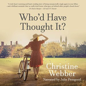 Who'd Have Thought It? Audiobook By Christine Webber cover art