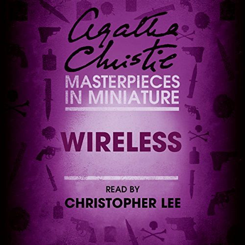 Wireless: An Agatha Christie Short Story Audiobook By Agatha Christie cover art