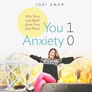 You 1, Anxiety 0 Audiobook By Jodi Aman cover art