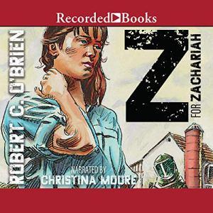 Z for Zachariah Audiobook By Robert C. O'Brien cover art