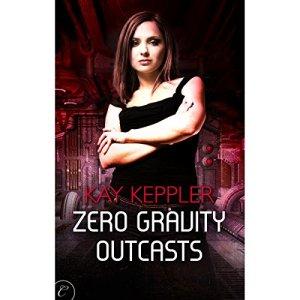 Zero Gravity Outcasts Audiobook By Kay Keppler cover art