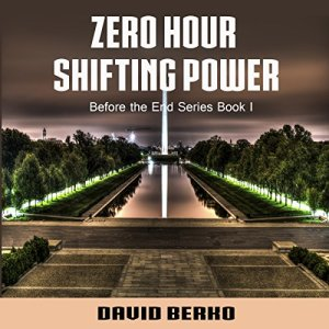 Zero Hour Shifting Power Audiobook By David Berko cover art