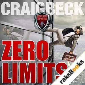 Zero Limits: Breaking Out of Your Comfort Zone Audiobook By Craig Beck cover art