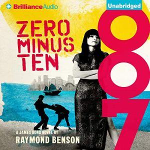 Zero Minus Ten Audiobook By Raymond Benson cover art