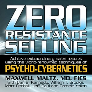 Zero Resistance Selling Audiobook By Maxwell Maltz cover art