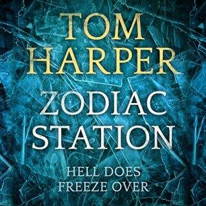 Zodiac Station Audiobook By Tom Harper cover art