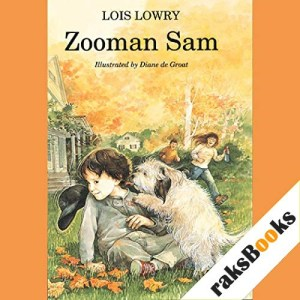 Zooman Sam Audiobook By Lois Lowry cover art