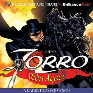 Zorro Rides Again Audiobook By Johnston McCulley, D. J. Arneson cover art