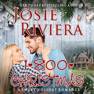 1-800-Christmas Audiobook By Josie Riviera cover art