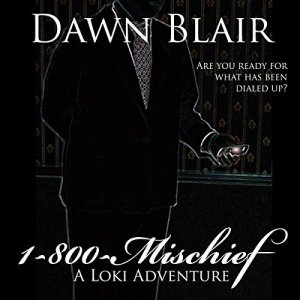 1-800-Mischief Audiobook By Dawn Blair cover art