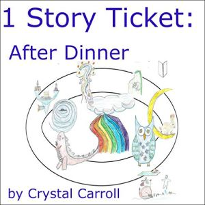 1 Story Ticket: After Dinner Audiobook By Crystal Carroll cover art