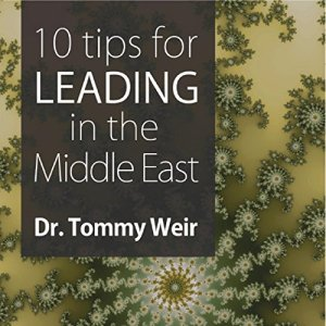 10 Tips for Leading in the Middle East Audiobook By Dr. Tommy Weir cover art