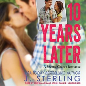 10 Years Later Audiobook By J. Sterling cover art