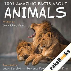1001 Amazing Facts About Animals Audiobook By Jack Goldstein cover art