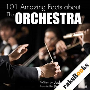 101 Amazing Facts About the Orchestra Audiobook By Jack Goldstein cover art