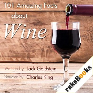 101 Amazing Facts About Wine Audiobook By Jack Goldstein cover art