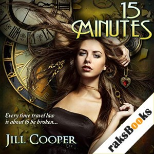 15 Minutes: A YA Time Travel Thriller Audiobook By Jill Cooper cover art