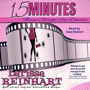 15 Minutes Audiobook By Larissa Reinhart cover art