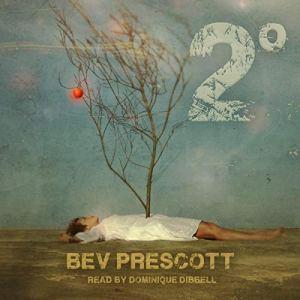 2 Degrees Audiobook By Bev Prescott cover art