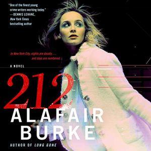 212: A Novel Audiobook By Alafair Burke cover art