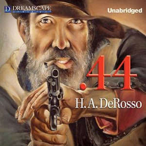 .44 Audiobook By H.A. Derosso cover art