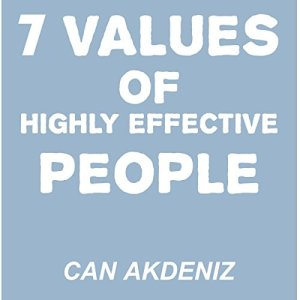 7 Values of Highly Effective People Audiobook By Can Akdeniz cover art