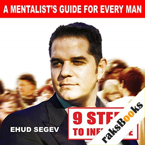 9 Steps to Influence Audiobook By Ehud Segev cover art
