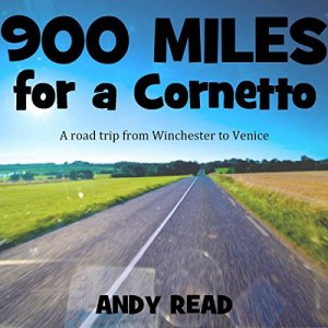 900 Miles for a Cornetto Audiobook By Andy Read cover art