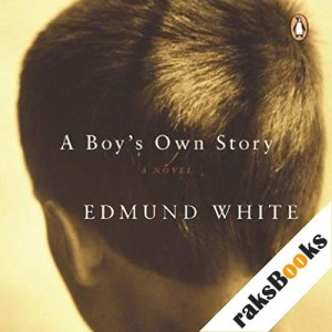 A Boy's Own Story Audiobook By Edmund White cover art