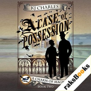 A Case of Possession Audiobook By KJ Charles cover art