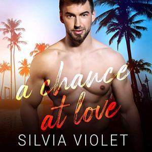 A Chance at Love Audiobook By Silvia Violet cover art