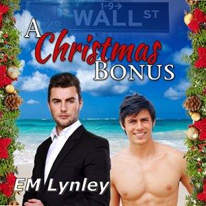 A Christmas Bonus Audiobook By EM Lynley cover art
