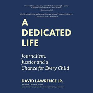 A Dedicated Life Audiobook By David Lawrence Jr., Jeb Bush - foreword cover art