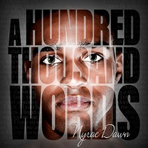 A Hundred Thousand Words Audiobook By Nyrae Dawn cover art