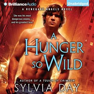 A Hunger So Wild Audiobook By Sylvia Day cover art