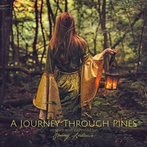 A Journey Through Pines Audiobook By Jimmy Andrews cover art