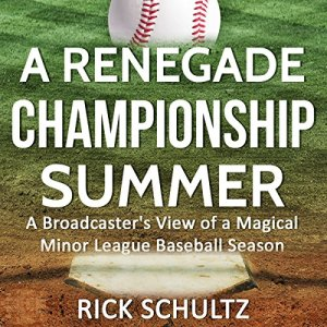 A Renegade Championship Summer Audiobook By Rick Schultz cover art