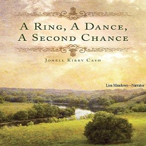 A Ring, a Dance, a Second Chance Audiobook By Jonell Kirby Cash cover art