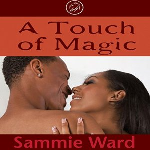 A Touch of Magic Audiobook By Sammie Ward cover art