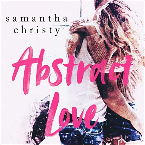 Abstract Love Audiobook By Samantha Christy cover art