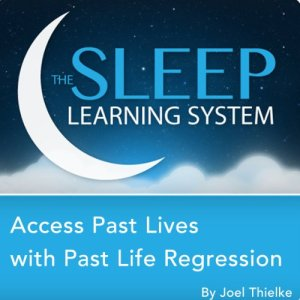 Access Past Lives with Past Life Regression, Guided Meditation and Affirmations Audiobook By Joel Thielke cover art