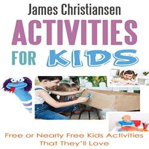 Activities for Kids Audiobook By James Christiansen cover art