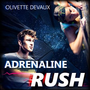 Adrenaline Rush Audiobook By Olivette Devaux cover art