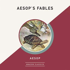 Aesop's Fables (AmazonClassics Edition) Audiobook By Aesop cover art